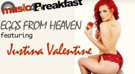 EGGS FROM HEAVEN with Justina Valentine